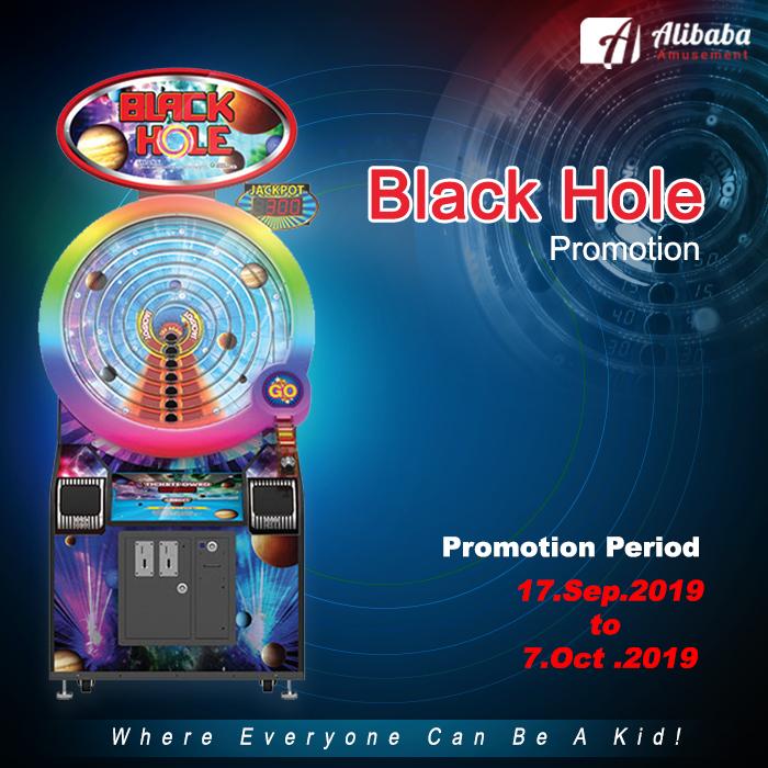 Black Hole Arcade Game Promotion 2019